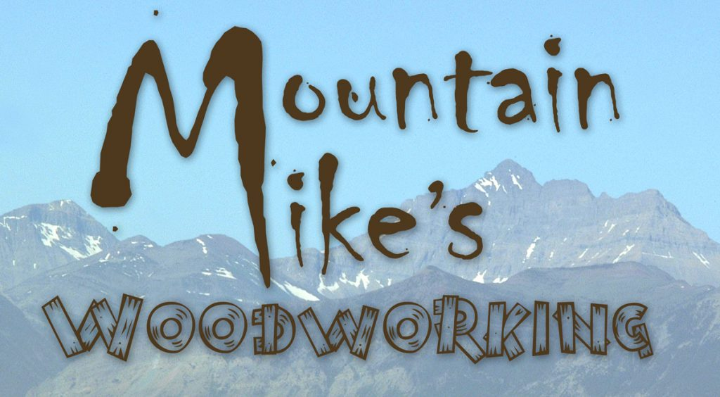 Mountain Mike's Woodworking
